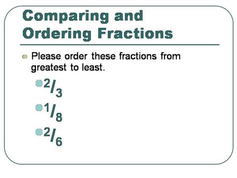 215537_633836240120693750 How To Order Fraction From Least Greatest on order fractions least greatest worksheet, ordering fractions worksheets least greatest, order fractions smallest to largest, put on a number line fractions least to greatest, order numbers least greatest with negatives,
