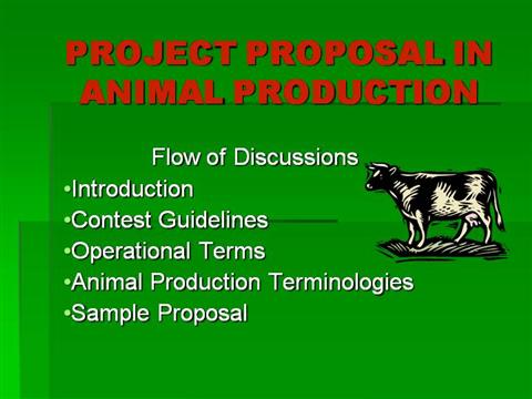 D- PROJECT PROPOSAL in ANIMAL PRODUCTION |authorSTREAM