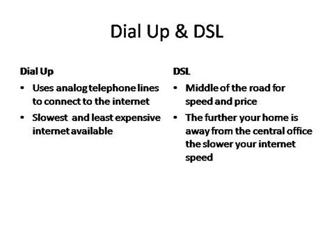 what is the difference between dial up and dsl