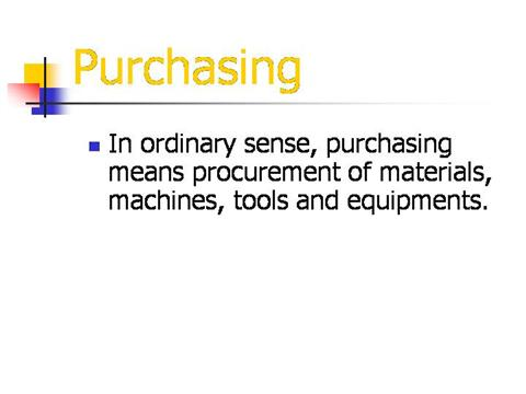 Purchase Presentation Ppt