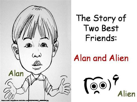 The Story of Two Best Friends Alan And Alien |authorSTREAM