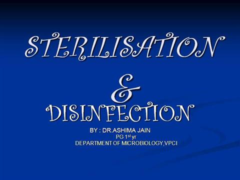 Sterilisation & Disinfection Ppt |authorSTREAM