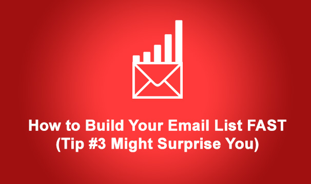 how to build an email list fast (tip 3 might surprise you)How To Build An Email List Fast #6