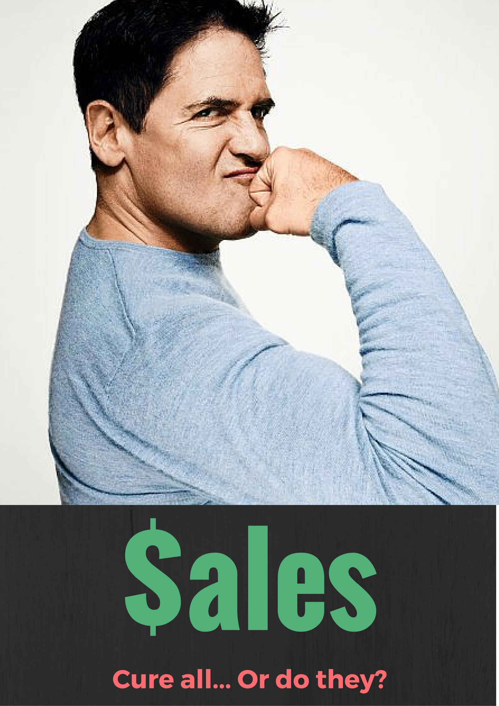 Sales cure all...