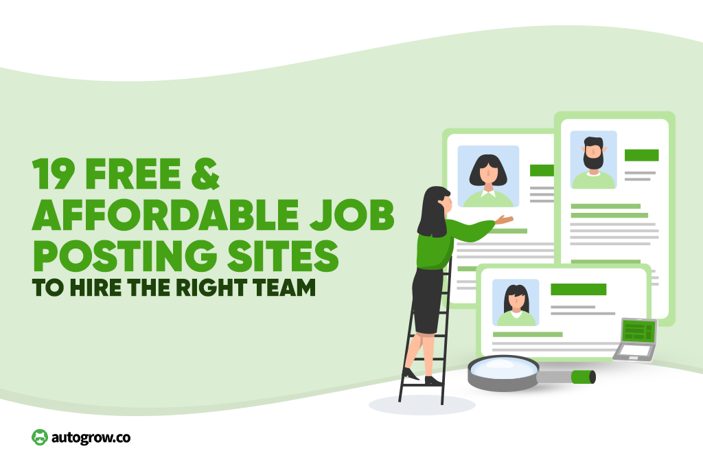 19 Free & Affordable Job Posting Sites to Hire the Right Team