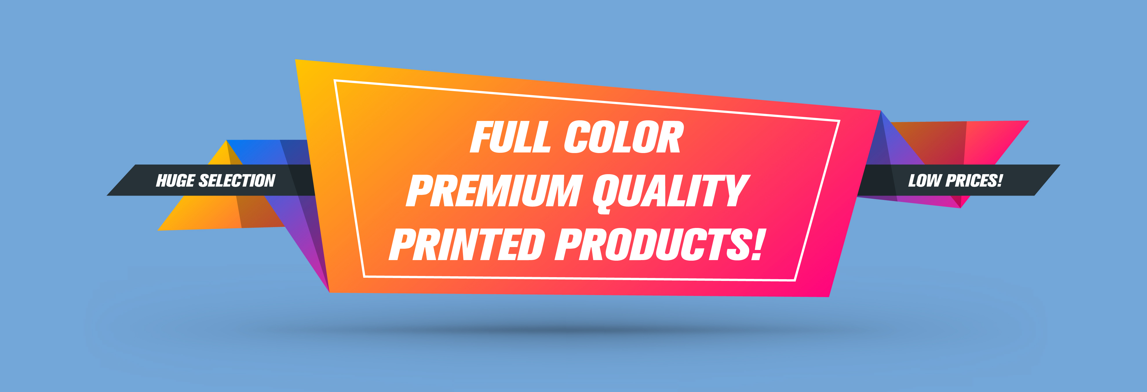 Quality Printed Products