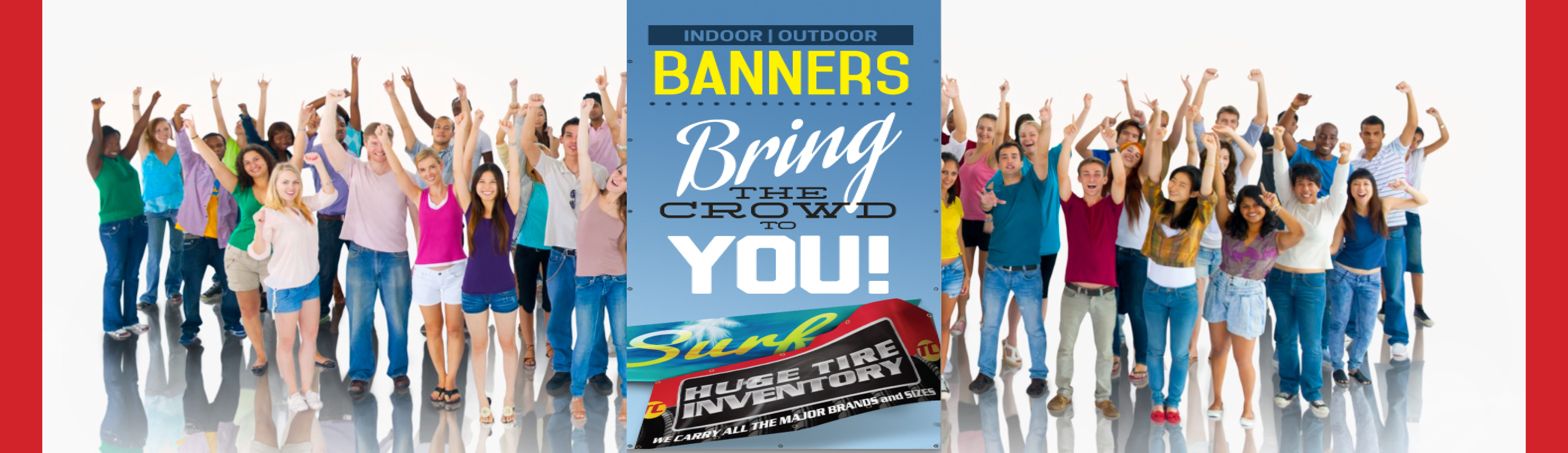 Banners - Bring The Crowd To You!