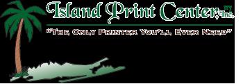 ISLAND PRINT CENTER INC.