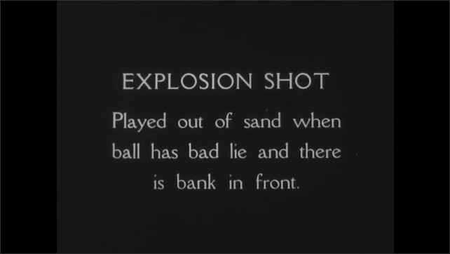 """1930s: Text reads """"EXPLOSION SHOT.  Played out of sand when ball has bad lie and there is bank in front.""""  Man hits golf ball.  House on hill."""