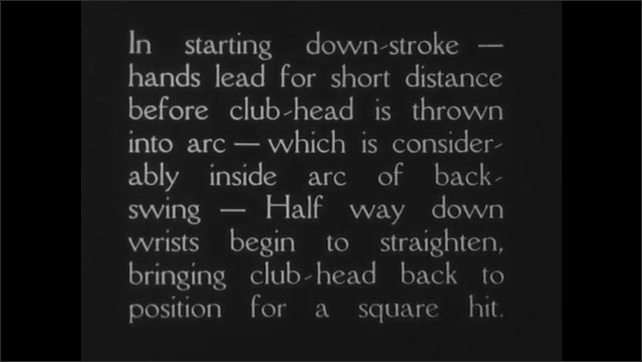 "1930s: Man swings and hits golf ball.  Text describes how to start ""down-stroke."""