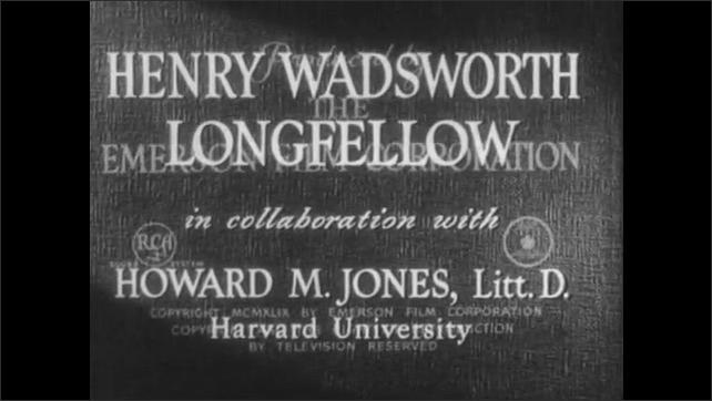 "1940s: Titles ""Encyclopedia Britannica Films presents Henry Wadsworth Longfellow"""