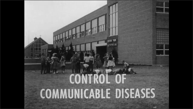 1950s: Children play in schoolyard. Words appear: Control of Communicable Diseases. Kids run across field.