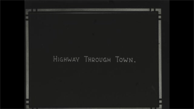1930s: Title card: Highway Through Town