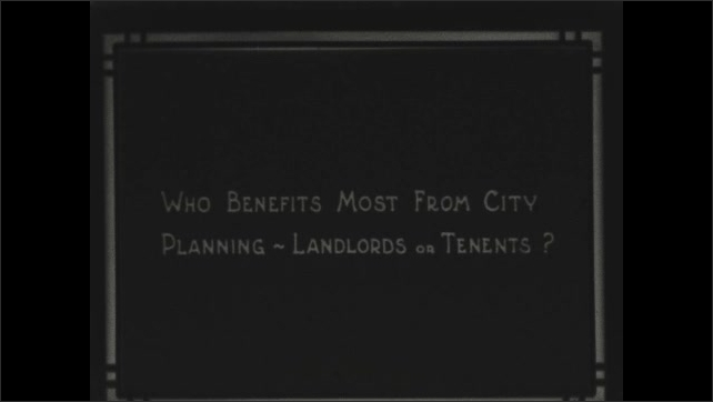 1930s: Title card: Who benefits from city planning? - Landlords or Tenants?
