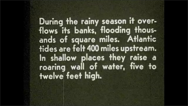 1930s: River.  Jungle.  Text describes flooding of Amazon river.