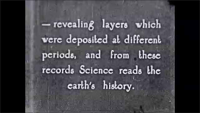 1930s: Intertitle ????his canyon was cut through by running water???? Canyon. Intertitle. Canyon layers. Intertitle.