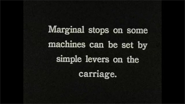 1930s: Fingers move metal piece to adjust typewriter margin. Intertitle ????arginal stops on some machines can be set by simple levers on the carriage???? Typewriter????s ????agic Margin????lever.