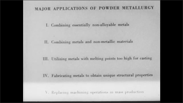 1940s: List with title ????ajor Applications of Powder Metallurgy ?????V. Replacing machining operations in mass production???? Several products made of metal are displayed.