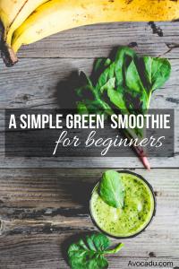 A Simple Green Smoothie Recipe For Beginners   Avocadu.com