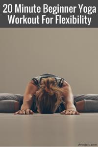 20 Minute Beginner Yoga Workout For Flexibility | Healthy Living & Fitness | Avocadu.com