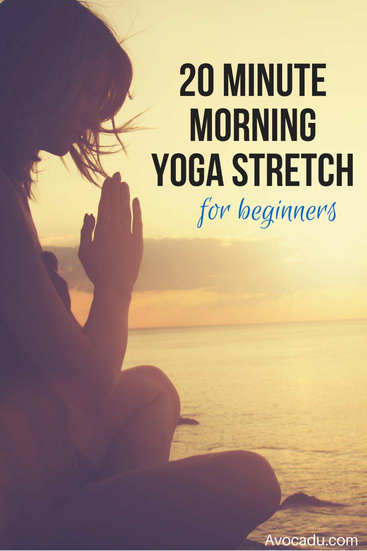 20 Minute Morning Yoga Stretch For Beginners | Avocadu.com