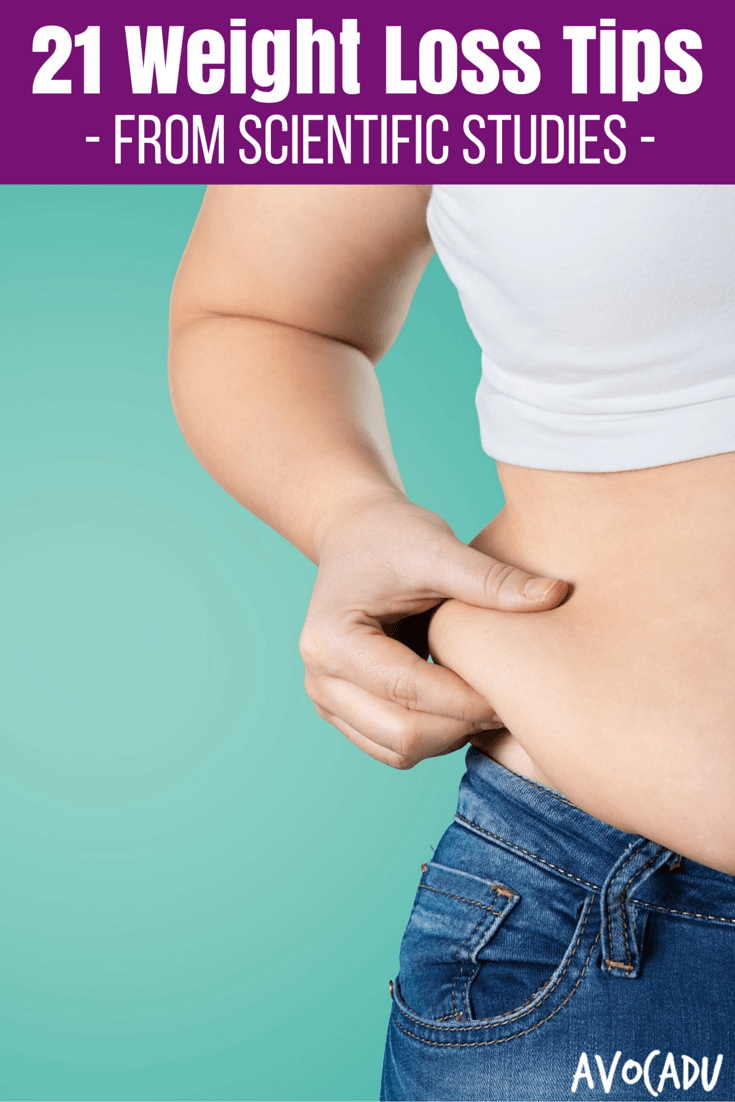 21 Weight Loss Tips Learned from Scientific Studies