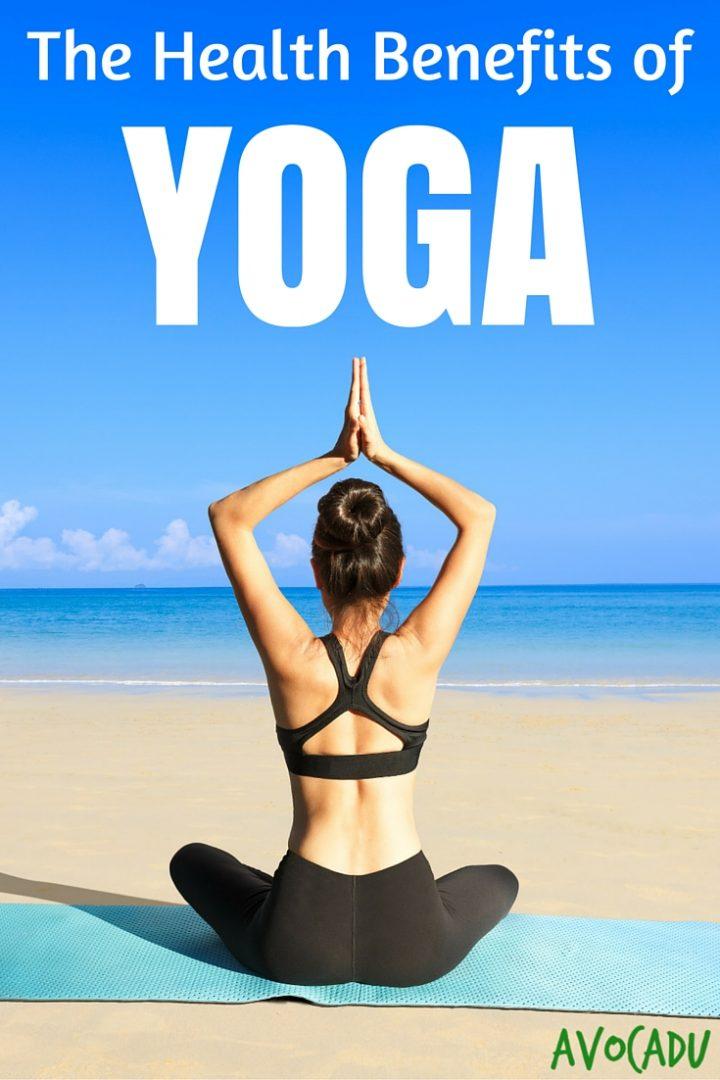 The Health Benefits of Yoga | Avocadu.com