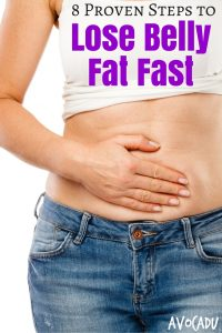 8 Proven Steps to Lose Belly Fat Fast Pin