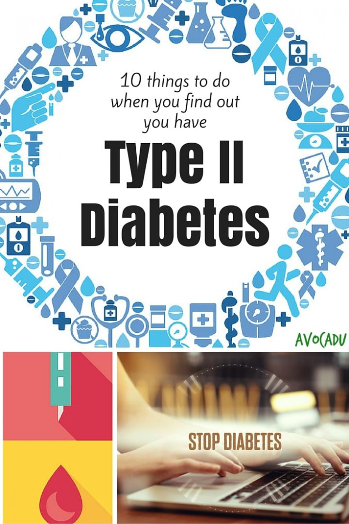 10 Things to Do When You Find Out You Have Type II Diabetes | Avocadu.com
