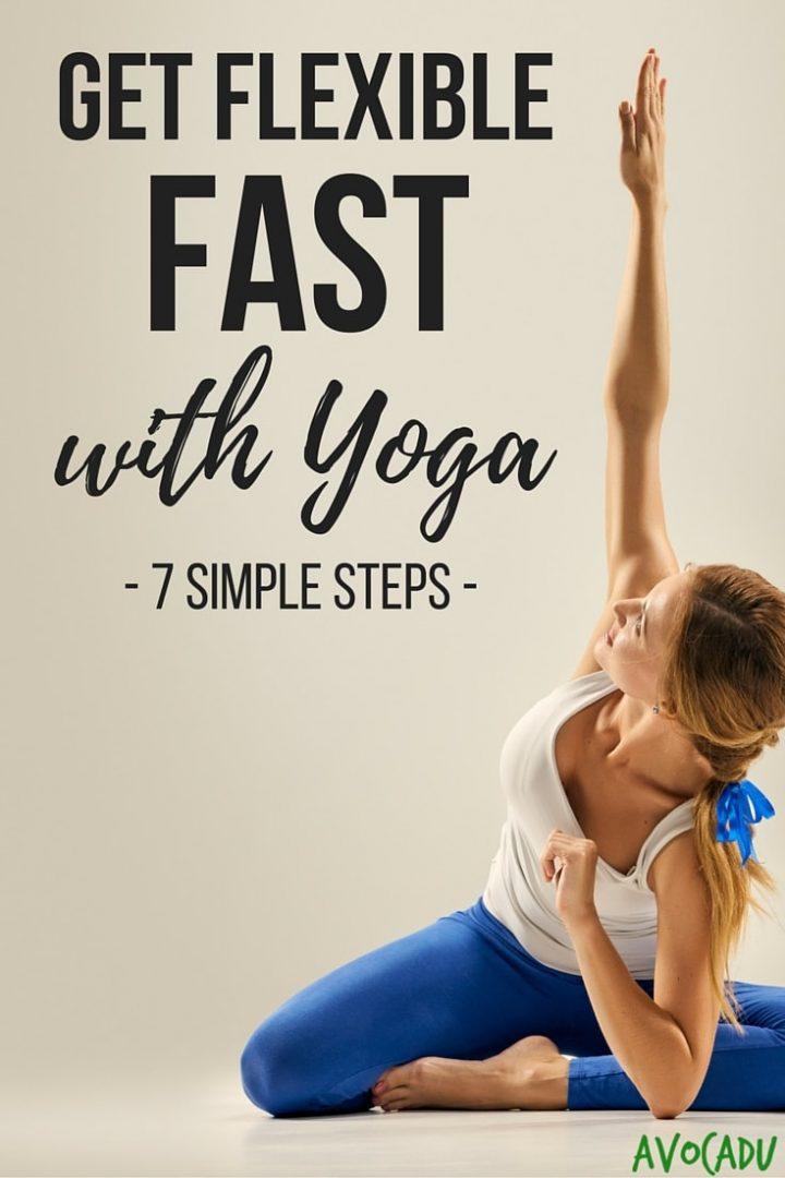 Get Flexible FAST with Yoga, 7 Simple Steps   Avocadu.com
