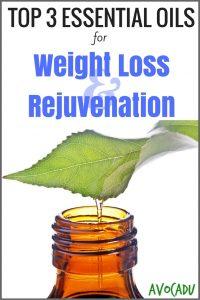 Top 3 Essential Oils for Weight Loss & Rejuvenation | Avocadu.com