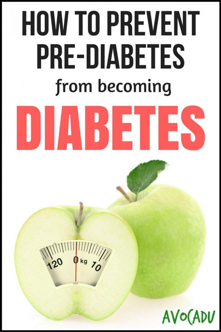 How to Prevent Pre-Diabetes from becoming Diabetes | Avocadu.com