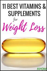 11 Best Vitamins & Supplements for Weight Loss | Avocadu.com
