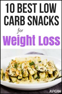 10 Best Low Carb Snacks for Weight Loss | Avocadu