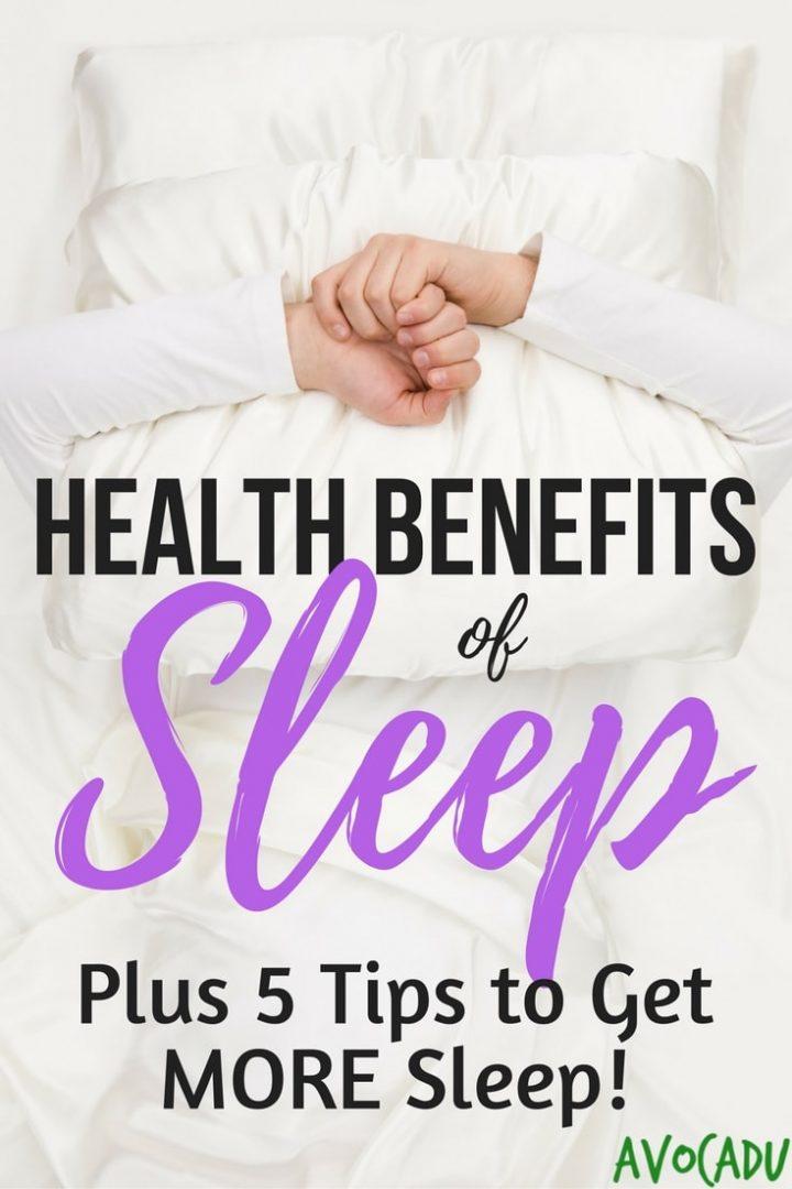 The Health Benefits of Sleep Plus 5 Tips to Get More Sleep! | Avocadu.com