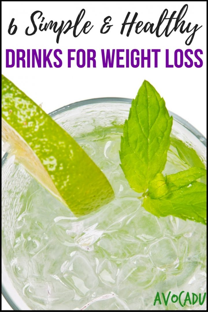 6 Simple and Healthy Drinks for Weight Loss | Avocadu.com