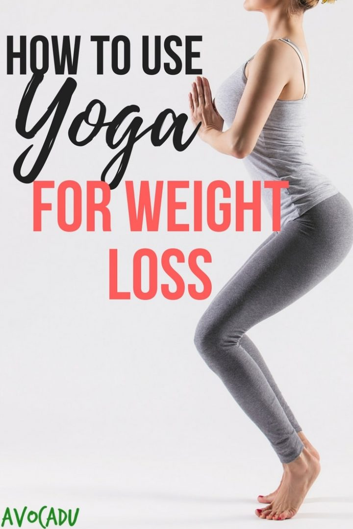 How to Use Yoga for Weight Loss | Avocadu.com