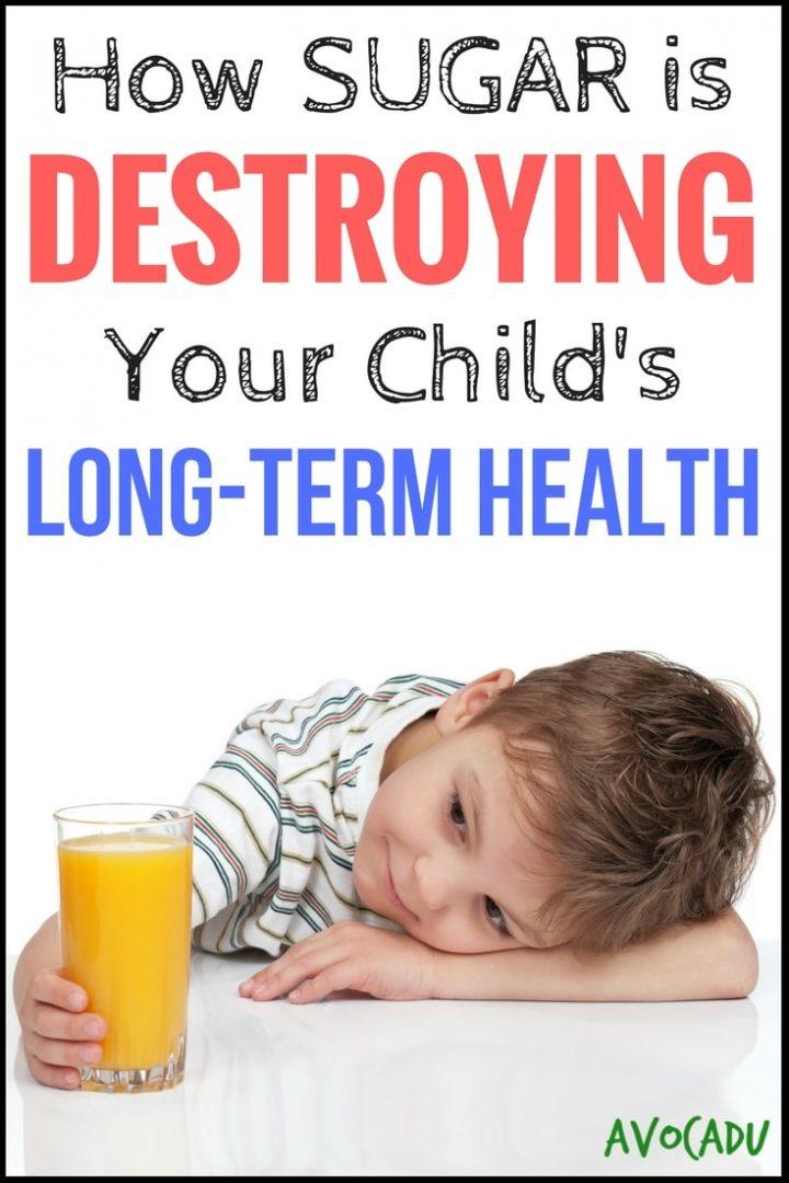 How Sugar is Destroying Your Child's Long-Term Health | Avocadu.com
