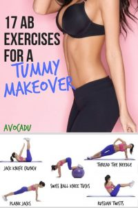 17 Ab Exercises for a Tummy Makeover | Lose Belly Fat | Fat-Burning Ab Workouts | Avocadu.com
