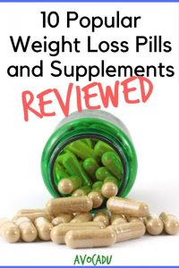 10 Popular Weight Loss Pills and Supplements Reviewed | Lose Weight Fast | Weight Loss Tips | Avocadu.com
