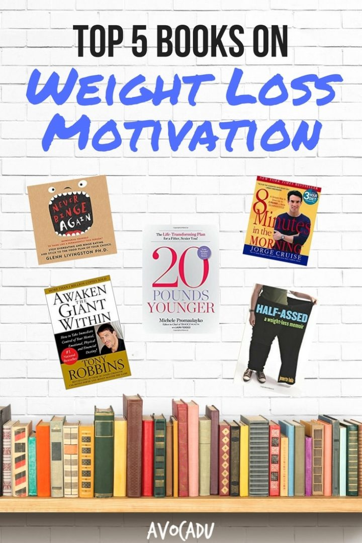 Top 5 Books for Weight Loss Motivation | How to Stay Motivated to Lose Weight | Weight Loss Books | Avocadu.com