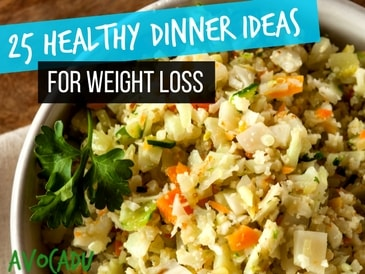 25 Healthy Dinner Ideas for Weight Loss