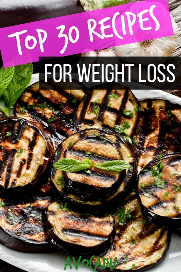 Top 30 Recipes for Weight Loss | Healthy Recipes to Lose Weight | Weight Loss Recipes for Diet Plans | Avocadu.com