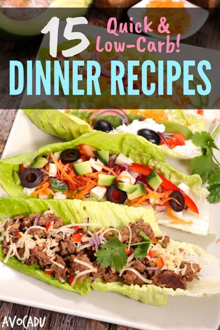 15 Quick Low-Carb Dinner Recipes | Healthy Recipes for Weight Loss | Avocadu.com