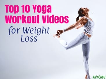 top 10 yoga workout videos to lose weight  avocadu