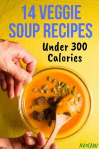 These healthy veggie soup recipes under 300 calories will warm your soul while also helping you lose weight! More healthy recipes for weight loss at Avocadu.com | #weightlossrecipes #healthyweightloss #loseweightfast