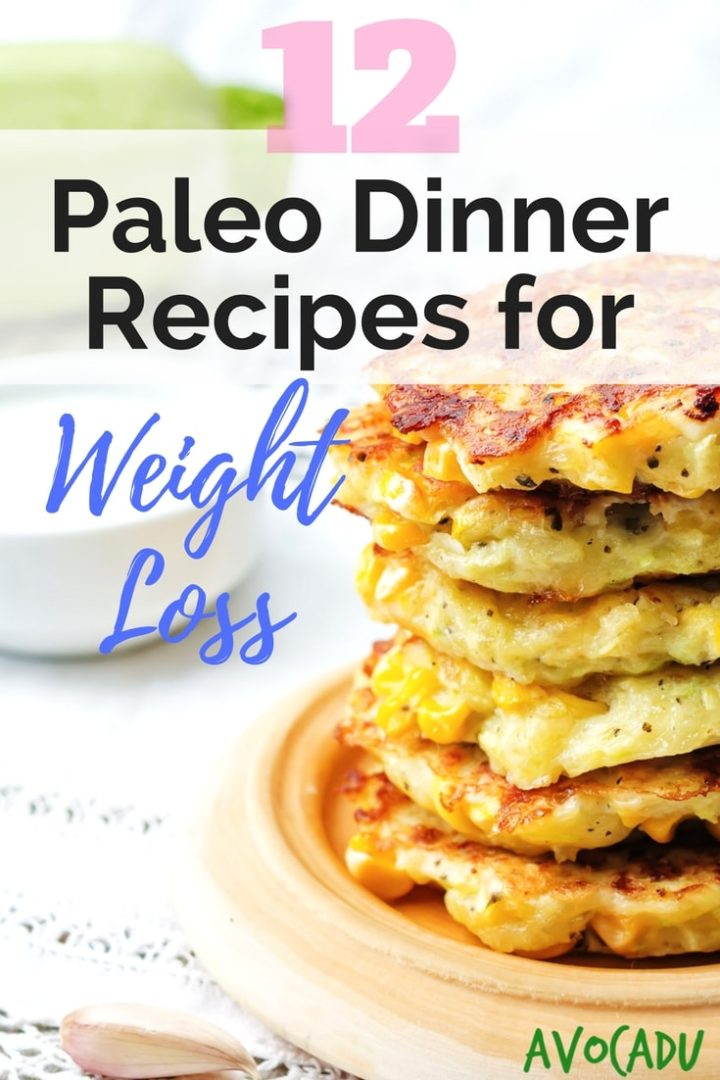 These paleo dinner recipes will help you stick to your weight loss goals during the weeknights when meals, kids, and work are dragging you down! | Avocadu.com