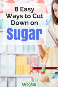 8 Easy Ways to Cut Down on Sugar
