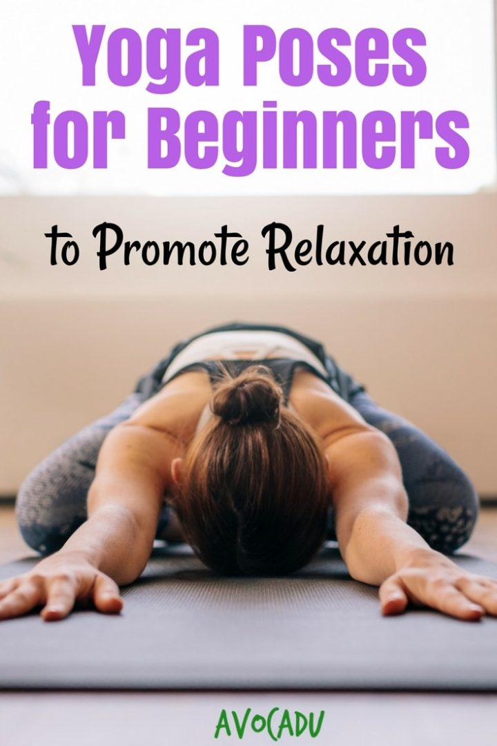 We're all a bit too stressed out these days, but we've got a whole list of yoga poses for beginners to promote relaxation to de-stress. #avocadu #yoga