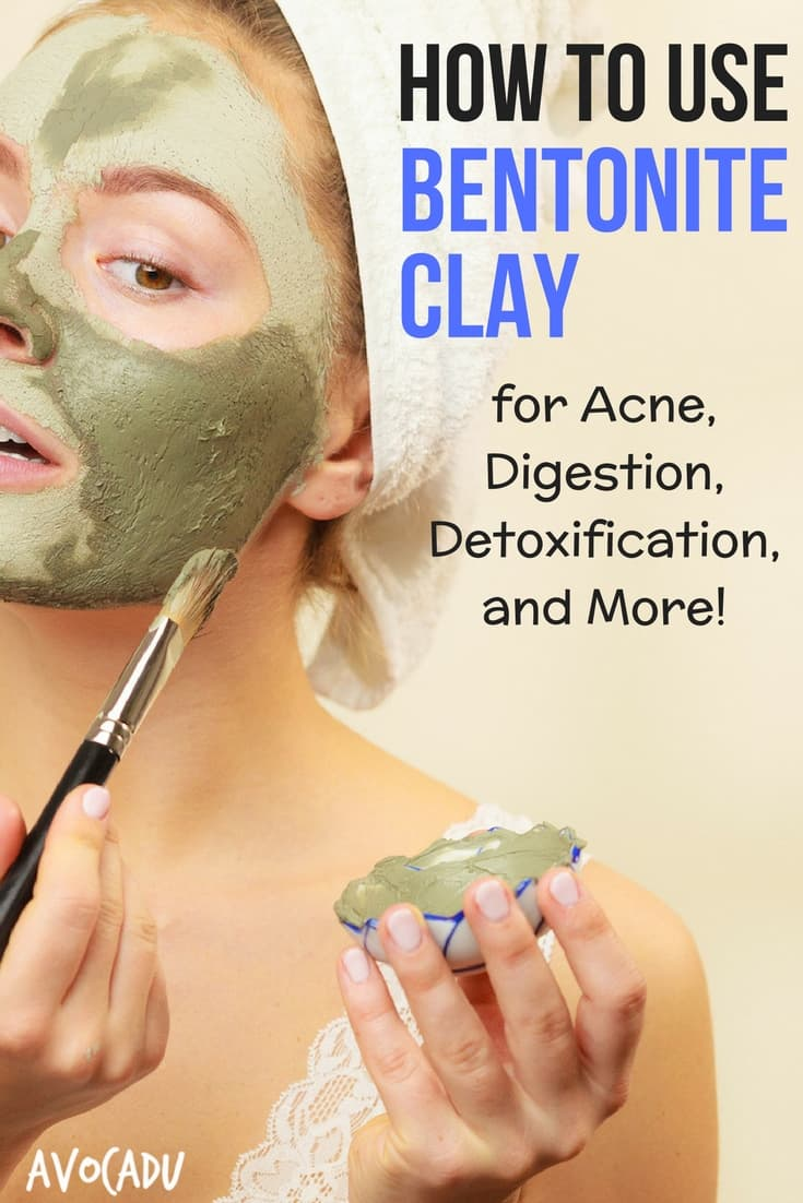 How to Use Bentonite Clay for Acne, Digestion, Detoxification, and More | Avocadu.com